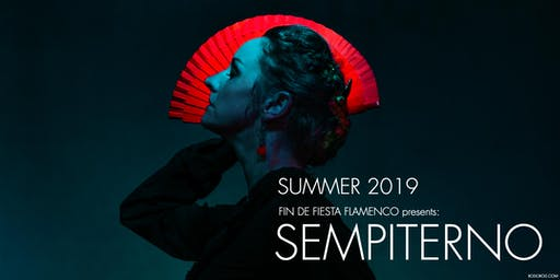 "Fin de Fiesta Flamenco presents: ""Sempiterno"" in Victoria"