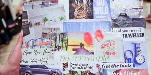 Vision Board Workshop - Create a life you want