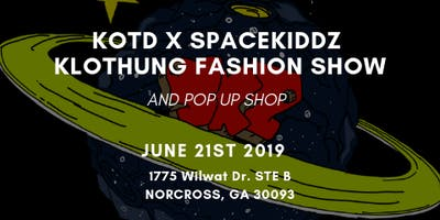 KOTD x SpaceKiddz Klothing Fashion Show & Pop UP Shop