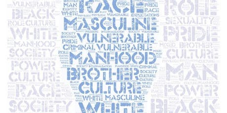 Men Up North Symposium 2019: Masculinity and Mixedness tickets