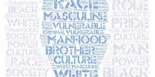 Men Up North Symposium 2019: Masculinity and Mixedness