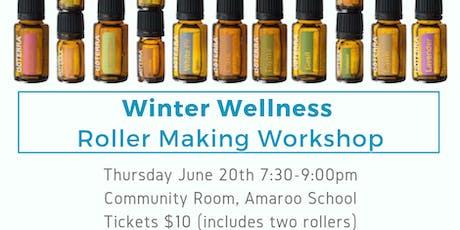 Winter Wellness - Roller Making Workshop tickets