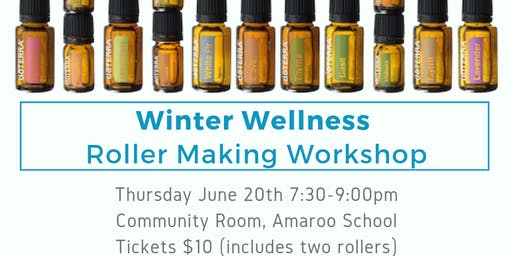 Winter Wellness - Roller Making Workshop