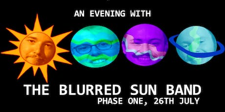 THE BLURRED SUN BAND at Phase One tickets