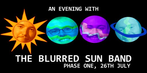 THE BLURRED SUN BAND at Phase One