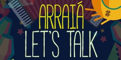 Arraiá Let's Talk Criciúma