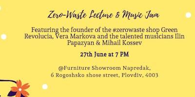 Zero-Waste Лекция и Музика / Zero-Waste Lecture & Music Jam