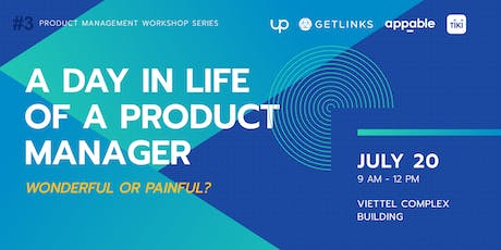 #3 - A Day in the Life of a Product Manager tickets