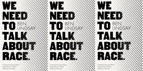 We Need to Talk About Race: Black Experience in White Majority Churches tickets