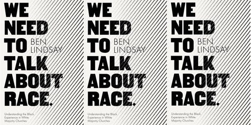 We Need to Talk About Race: Black Experience in White Majority Churches