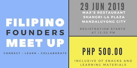 Filipino Founders Meet Up for Entrepreneurs and Aspiring Entrepreneurs tickets