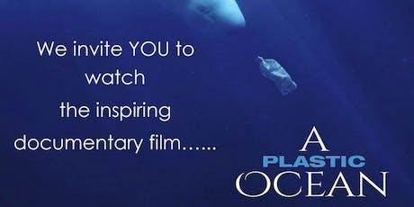 A Plastic Ocean film screening tickets