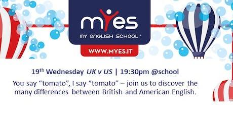 UK English V US English tickets