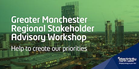 Electricity North West Regional Advisory workshop - Greater Manchester  tickets