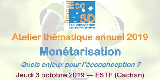Atelier thématique annuel EcoSD - Monétarisation : Quels enjeux pour l'écoconception ?