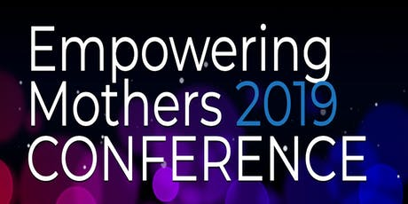 Empowering Mothers 2019 tickets
