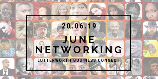 Lutterworth Business Connect June Meeting