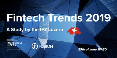 Fintech Trends 2019 - Study by the IFZ Luzern tickets