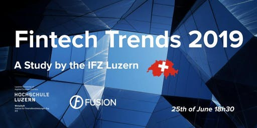 Fintech Trends 2019 - Study by the IFZ Luzern