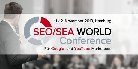 SEO/SEA WORLD Conference I Hamburg Tickets