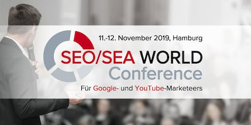 SEO/SEA WORLD Conference I Hamburg