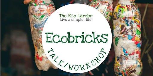 Ecobrick Talk and Workshop