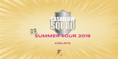CASHFLOW SQUAD SUMMER TOUR in KOBLENZ