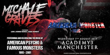 Michale Graves - Performing 'Famous Monsters' and 'American Pyscho' in full! (Academy 3, Manchester) tickets