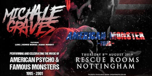 Michale Graves - Performing 'Famous Monsters' and 'American Pyscho' in full! (Rescue Rooms, Nottingham)