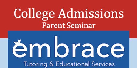 Embrace Tutoring ~ Understanding the College Admissions Process ~ Essay, Applications, and Test Scores ~ Sponsored by Ludington Library tickets