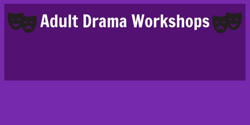 Adult Drama Workshops