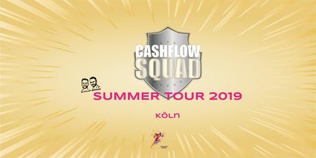 CASHFLOW SQUAD SUMMER TOUR in KÖLN Tickets