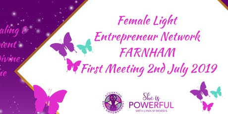 Female Light Entrepreneur Network First Meetup  FARNHAM  tickets