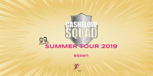 CASHFLOW SQUAD SUMMER TOUR in ESSEN