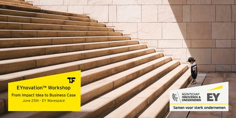 EYnovation™ Workshop: From Impact Idea to Business Case  billets