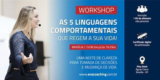 AS 5 LINGUAGENS COMPORTAMENTAIS QUE REGEM A SUA VIDA! (BRASÍLIA)