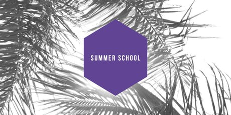 August Summer School 2019 tickets