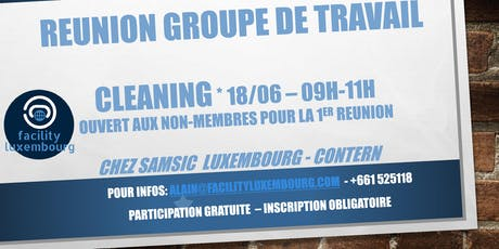 FACILITY LUXEMBOURG - GROUPE DE TRAVAIL CLEANING tickets