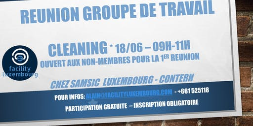 FACILITY LUXEMBOURG - GROUPE DE TRAVAIL CLEANING