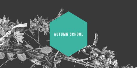 Early Autumn School 2019 tickets