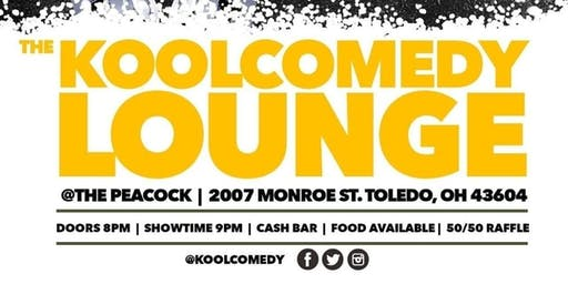 """The KOOLCOMEDY Lounge"" (FREE Comedy Show) @The Peacock  7/4/19"