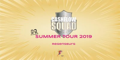 CASHFLOW SQUAD SUMMER TOUR in REGENSBURG