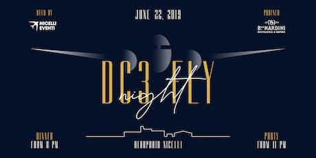 DC3 Fly Night biglietti