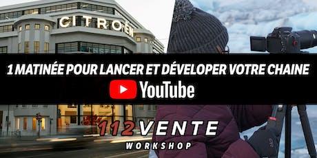 1 matinée pour développer votre chaine YouTube billets