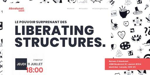 Le pouvoir surprenant des Liberating Structures