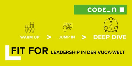 LEADERSHIP IN DER VUCA-WELT: DEEP DIVE Tickets