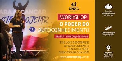 WORKSHOP O PODER DO AUTOCONHECIMENTO (BRASÍLIA)