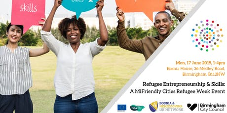 Refugee Entrepreneurship & Skills  - A MiFriendly Cities 'Refugee Week' Event tickets