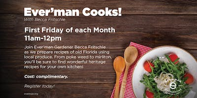 Ever'man Cooks! Heritage Cooking w/ Becca Fritschle