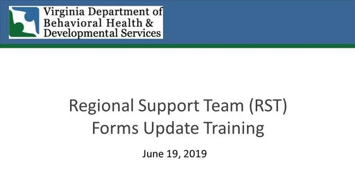 DBHDS Regional Support Team (RST) Forms Training - Chesapeake PM